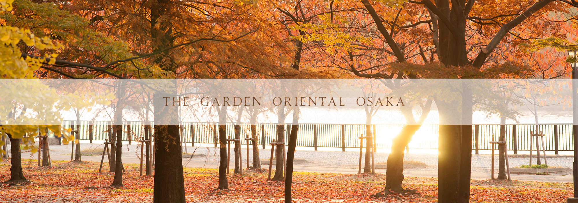 THE GARDEN ORIENTAL OSAKA